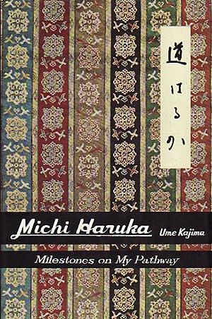 Michi Haruka. Milestones on My Pathway.: KAJIMA, UME.