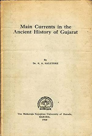 Main Currents in the Ancient History of: SALETORE, BHASKER ANAND.