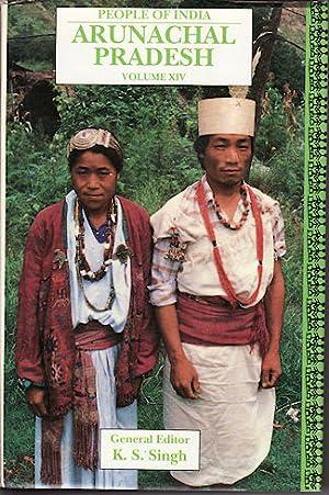 People of India. Arunachal Pradesh. Volume XIV.: SINGH, K.S. (EDITOR).