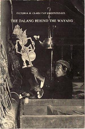 The Dalang Behind the Wayang. The Role of the Surakarta and the Yogyakarta Dalang in ...