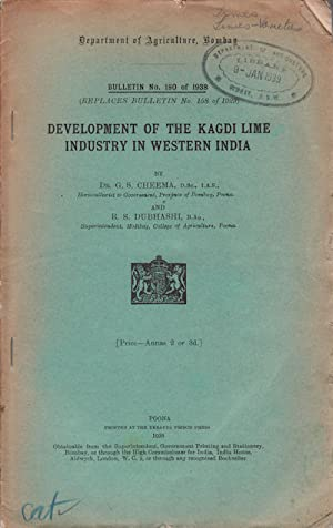 Development of the Kagdi Lime Industry in Western India.: CHEEMA, DR. G.S. AND DUBHASHI B.S.