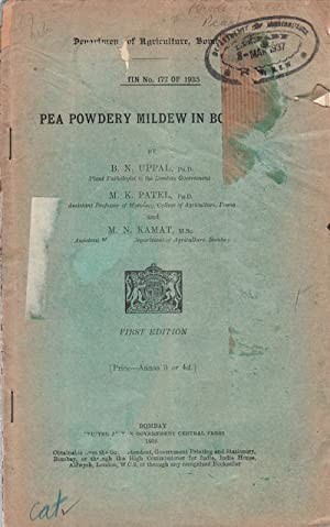 Pea Powdery Mildew in Bombay.: UPPAL, B.N., M.K.PATEL,