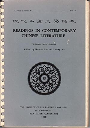 Readings in Contemporary Chinese Literature. Volume Two: LIU, WU-CHI AND