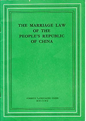 The Marriage Law of the People's Republic: PEOPLE'S REPUBLIC OF