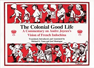 The Colonial Good Life. A Commentary on: VANN, MICHAEL G.,