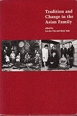 Tradition and Change in the Asian Family.: CHO, LEE-JAY AND