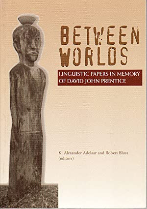 Between Worlds. Linguistic Papers in Memory of David John Prentice.