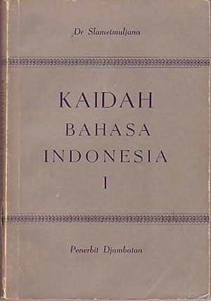 Kaidah Bahasa Indonesia. I.: SLAMETMULJANA, DR.