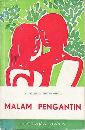 Malam Pengantin. Kumpulan Cerita Pendek.: TIRTHAWIRYA, PUTA, ARYA.