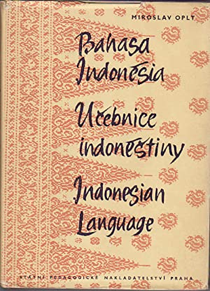 Bahasa Indonesia. Ucebnice indonestiny. Indonesian Language.