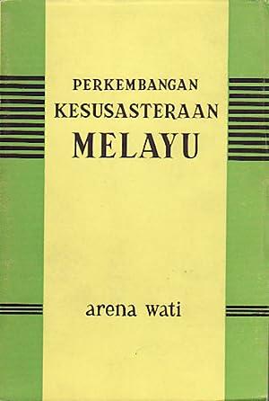 Perkembangan Kesusasteraan Melayu: WATI, A.