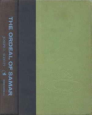 The Ordeal of Samar.: SCHOTT, JOSEPH L.