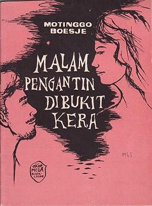 Malam Pengantin Dibukit Kera Sebuah novelette untuk: BOESJE, M.