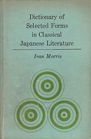Dictionary of Selected Forms in Classical Japanese Literature.