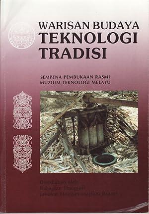 Warisan Budaya Teknologi Tradisi. Sempena Pembukaan Rasmi Muzium Teknologi Melayu.: BAHAGIAN ...