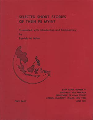 Selected Short Stories of Thein Pe Myint.: THEIN, PE MYINT.