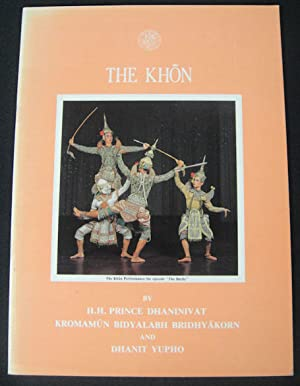 The Khon and Khon Masks.: YUPHO, DHANIT.