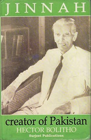 Jinnah: Creator of Pakistan.: BOLITHO, HECTOR.