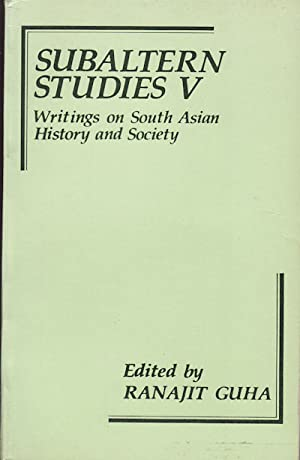 Subaltern Studies V. Writings on South Asian: GUHA, RANAJIT. (EDITED