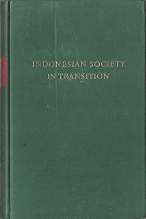 Indonesian Society In Transition. A Study of: WERTHEIM, W.F.