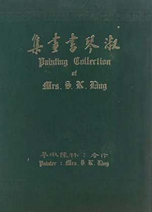 Painting Collection of Mrs S.K. Ling.