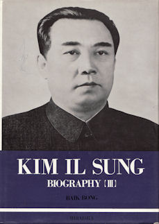 Kim Il Sung. Biography (III). From Independent: BONG, BAIK.