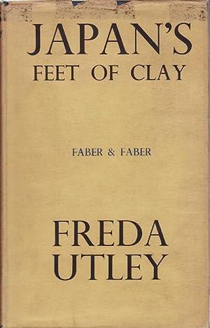 Japan's Feet of Clay.: UTLEY, FREDA.
