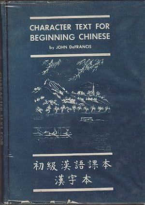 Character Text for Beginning Chinese. ?????????. [Chu: DEFRANCIS, JOHN.