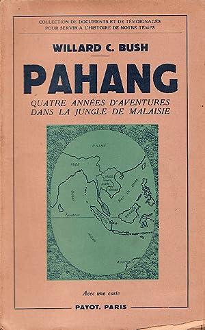 Pahang.: BUSH, WILLARD C.