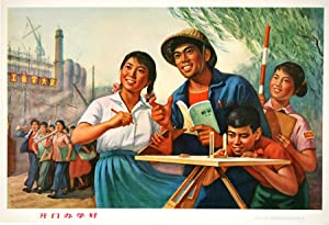 Kai men ban xue hao].[Chinese Cultural Revolution Posters - Open-door Schooling is Good].: CHINESE ...