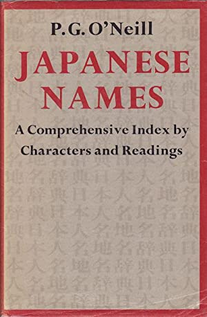Japanese Names. A Comprehensive Index by Characters and Readings.