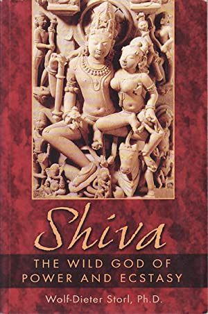 Shiva. The Wild God of Power and Ecstasy.