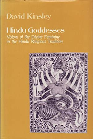 Hindu Goddesses. Visions of the Divine Feminine in the Hindu Religious Tradition.