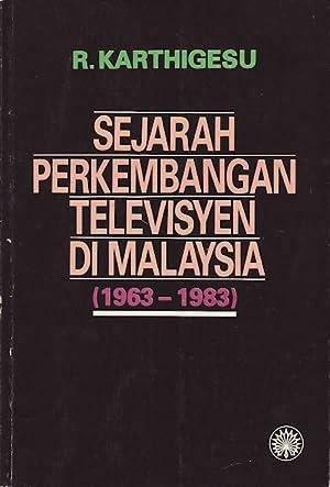 Sejarah Perkembangan Televisyen di Malaysia (1963-1983).: KARTHIGESU, R.