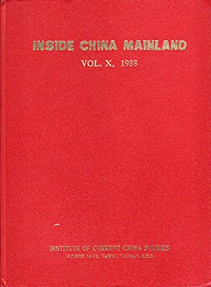 Inside China Mainland. Volume X, 1988.: CHANG, L.C. (EDITOR).