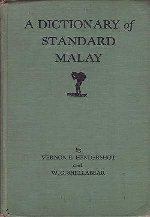 A Dictionary of Standard Malay. (Malay-English).: HENDERSHOT, VERNON E.