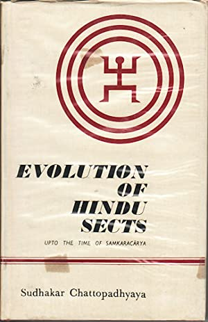 Evolution of Hindu Sects. Up to the Time of Samkaracarya.