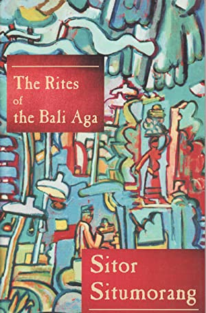 The Rites of the Bali Aga.: SITUMORANG, SITOR.