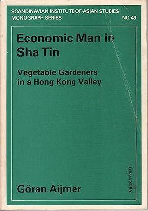 Economic man in Sha Tin. Vegetable Gardeners: AIJMER, GORAN.