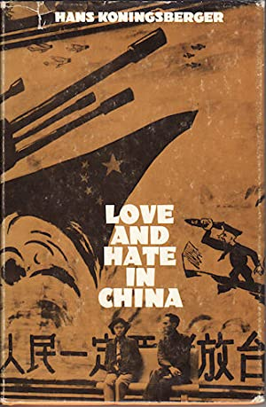 Love and Hate in China.
