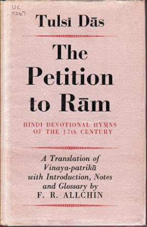 The Petition to Ram. Hindi Devotional Hymns of the 17th Century.