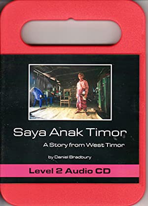 Saya Anak Timor. A Story from West Timor. Audio CD.