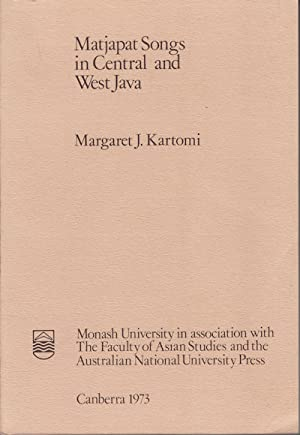 Matjapat Songs in Central and West Java.: KARTOMI, MARGARET J.
