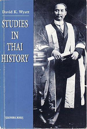 Studies in Thai History.: WYATT, DAVID K.