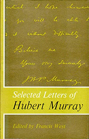Selected Letters of Hubert Murray.: WEST, FRANCIS. (EDITED