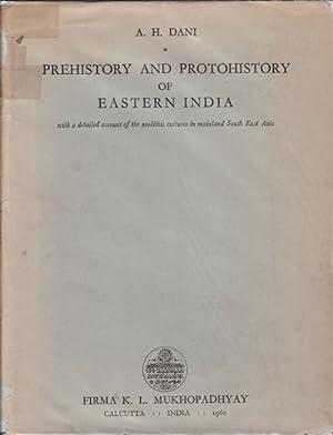 Prehistory and Protohistory of Eastern India. With: DANI, AHMAD HASAN.