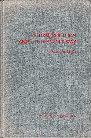 Reform, Rebellion and the Heavenly Way.: WEEMS, BENHAMIN B.