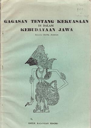 Gagasan Tentang Kekuasaan di dalam Kebudayaan Jawa.: ANDERSON, BENEDICT R O'G.