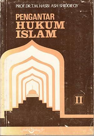 Pengantar Hukum Islam.: ASH-SHIDDIEQY, T.M.