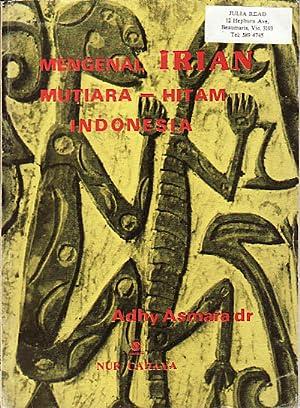 Mengenal Irian Mutiara - hitam Indonesia.: ADHY ASMARA.